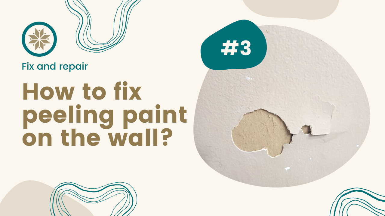 How to fix peeling paint on the wall