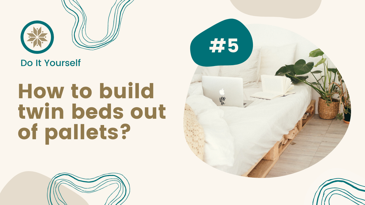 How to build twin beds out of pallets